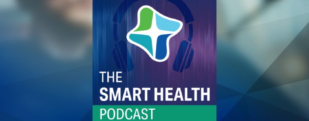 The Smart Health Podcast